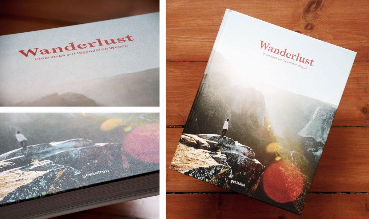 """Im Gestalten Verlag erschienen ist das Buch """"Wanderlust"""" ab April 2017 erhältlich."""