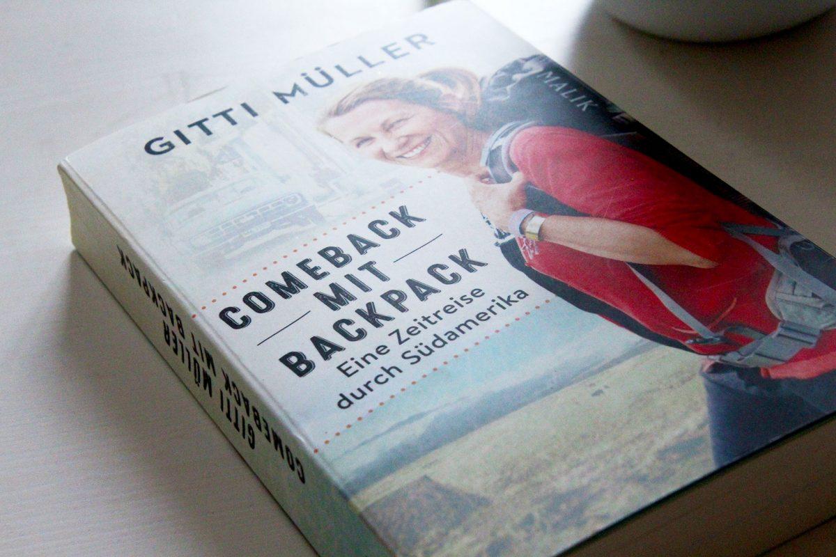 """Cover des Buches """"Comeback mit Backpack"""" von Gitti Müller // © Malik, Pieper Verlag, 2017"""