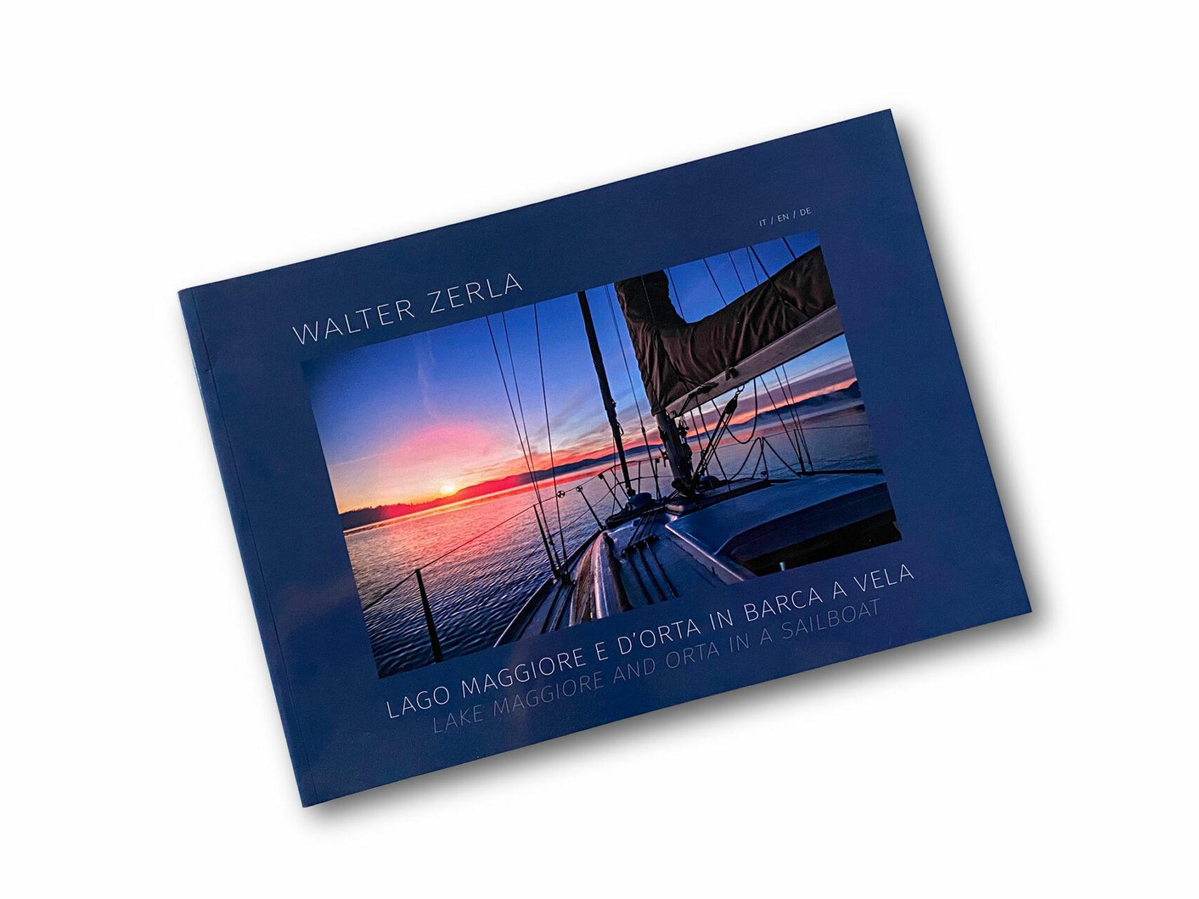 Lago Maggiore e Lago D'Orta von Walter Zerla, Cover © Eigenverlag, 2016