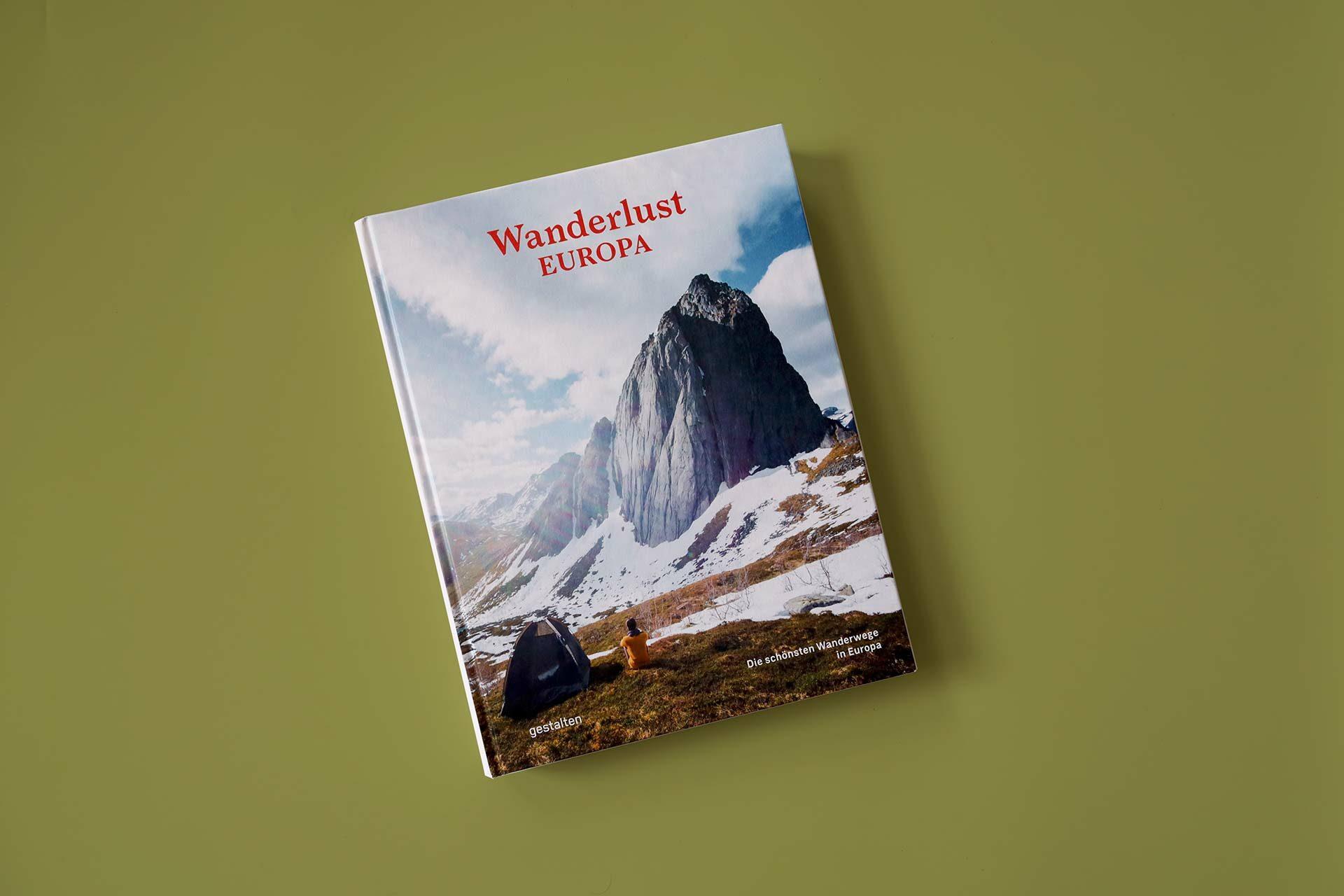 Fernwandern heißt Wanderlust auf Europa – Cover des Buchs aus dem Gestalten Verlag