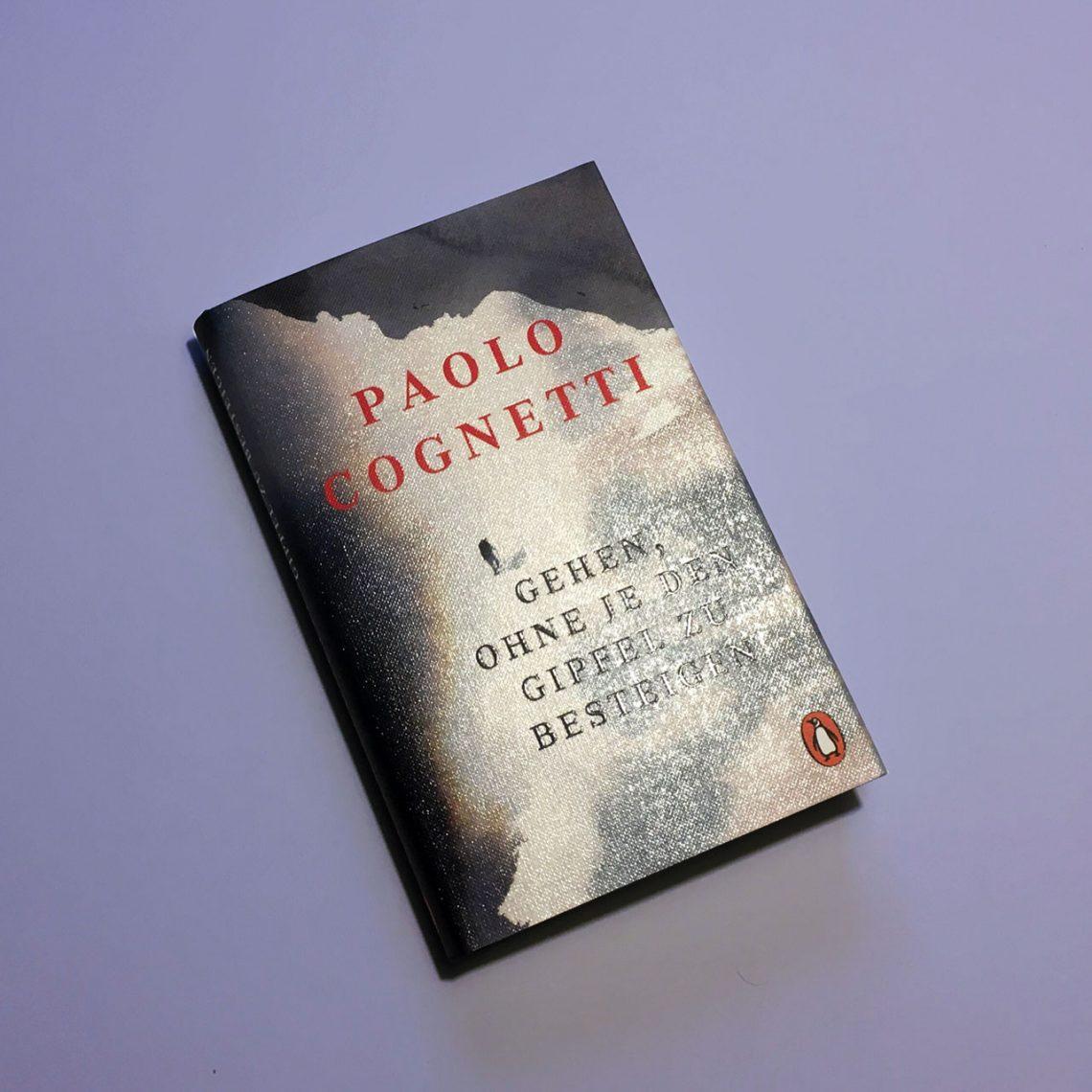 """Paolo Cognetti """"Gehen, ohne je den Gipfel zu besteigen"""", Einband © Penguin Verlag, 2019"""