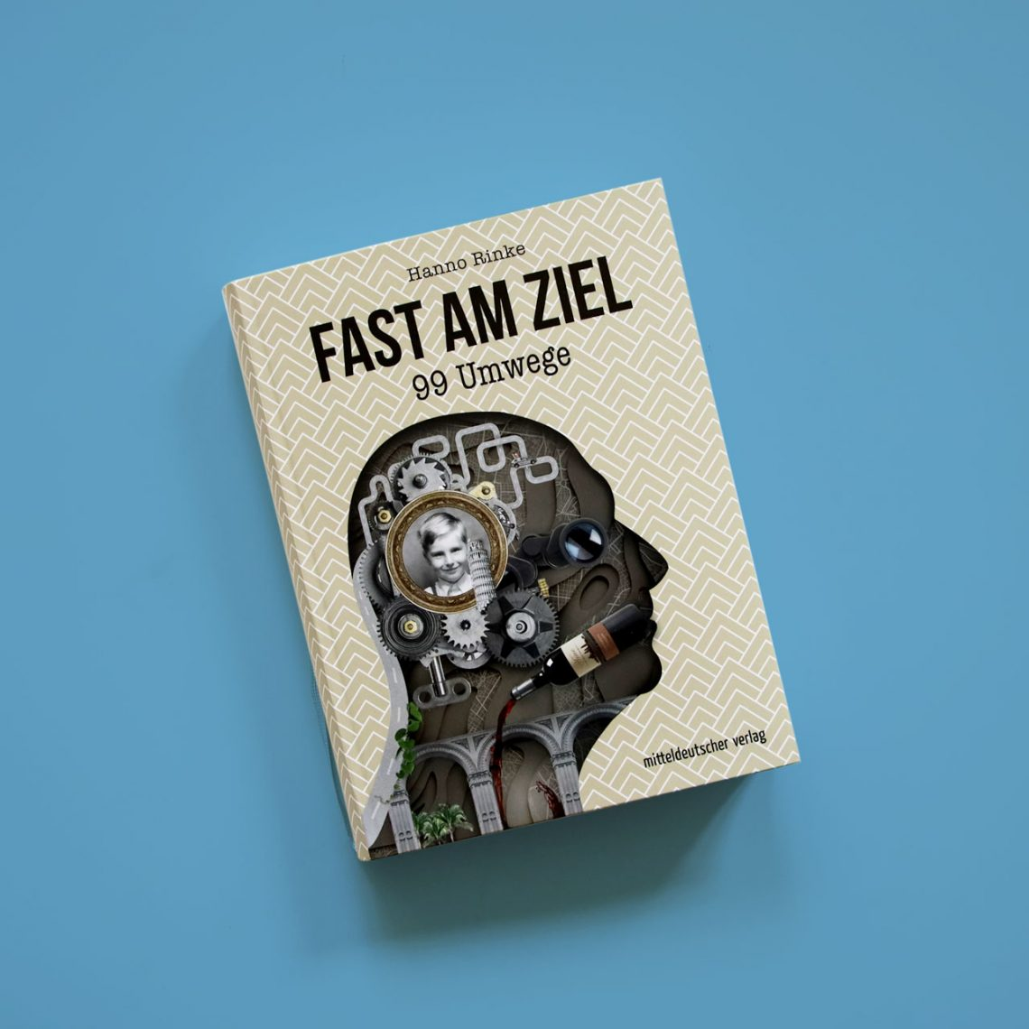 "Hanno Rinke ""Fast am Ziel"" – Cover des Buches"
