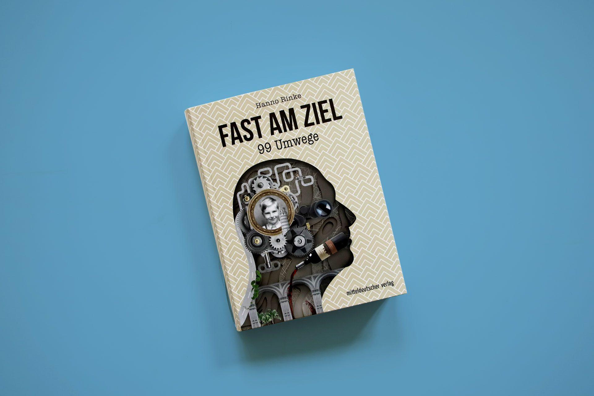 "Hanno Rinke ""Fast am Ziel"" – Cover des Buches"